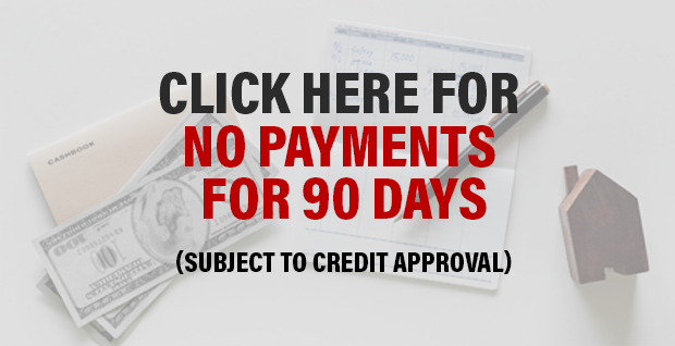 Click here for no payments for 90 days