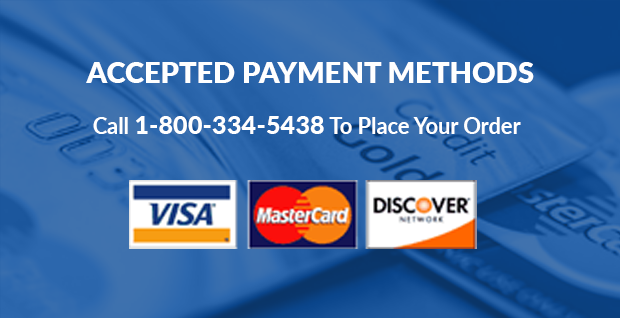 Accepted Payment methods: Visa, Mastercard, discover credit cards. Call 1-800-334-5438 to place your order